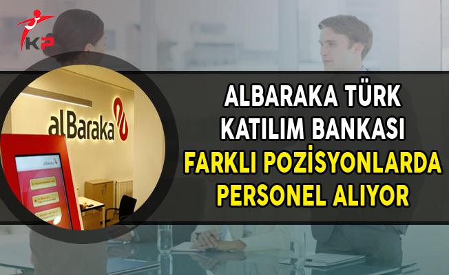 Albaraka Türk Katılım Bankası Kasım Ayı Personel Alım İlanı