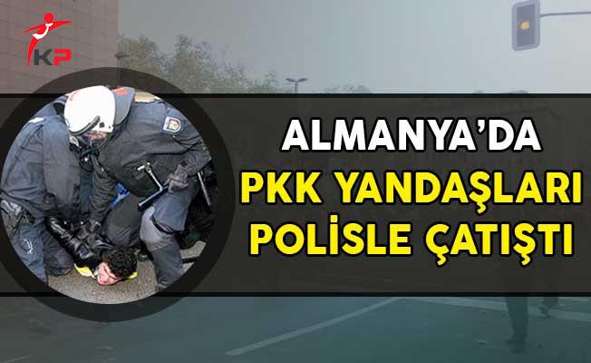 Almanya'da PKK Terörü! Polisle Çatıştılar