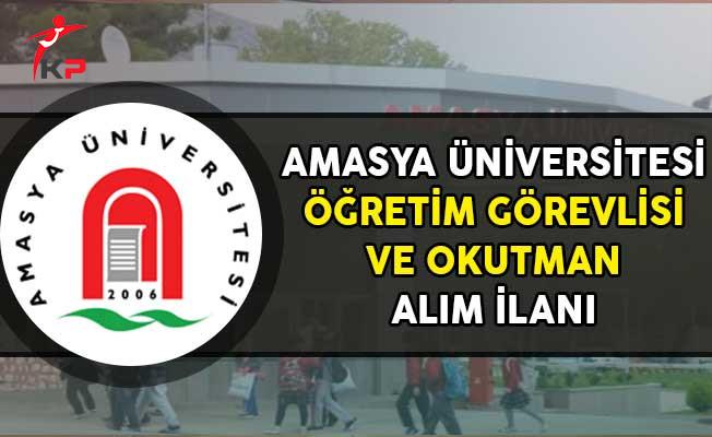 Amasya Üniversitesi Öğretim Görevlisi ve Okutman Alım İlanı