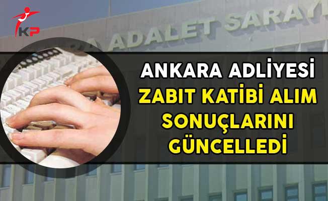 Ankara Adliyesi Zabıt Katibi Alımı Başvuru Sonuçlarında Değişiklik!
