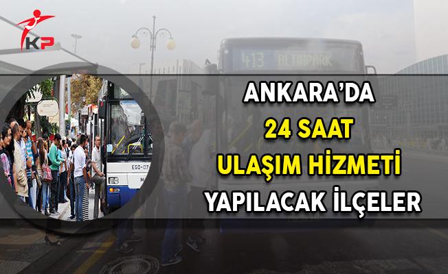 Ankara'da 24 Saat Ulaşım Yapılacağı İlçeler
