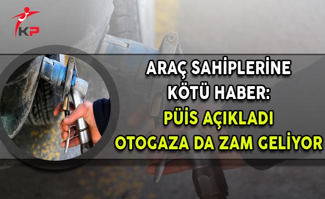 Araç Sahiplerine Kötü Haber: Otogaza da Zam Geliyor