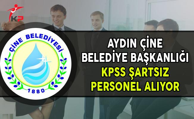 Aydın Çine Belediye Başkanlığı KPSS Şartsız Sözleşmeli Personel Alımı Yapıyor