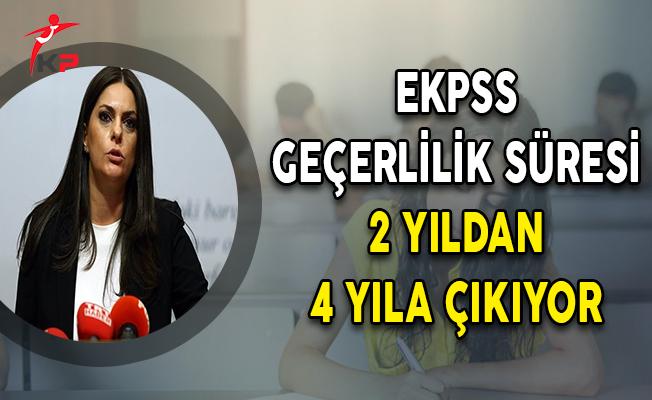 Bakan Sarıeroğlu Açıkladı: EKPSS Geçerlilik Süresi 2 Yıldan 4 Yıla Çıkıyor