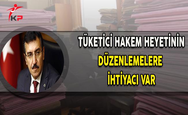 Bakan Tüfenkci: Tüketici Hakem Heyetinin Düzenlemelere İhtiyacı Var