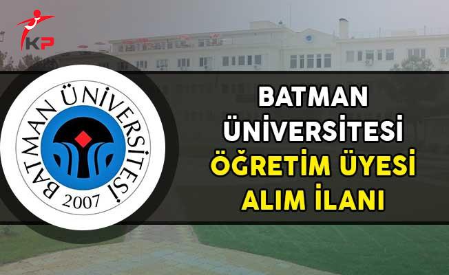 Batman Üniversitesi 35 Öğretim Üyesi Alımı Yapıyor