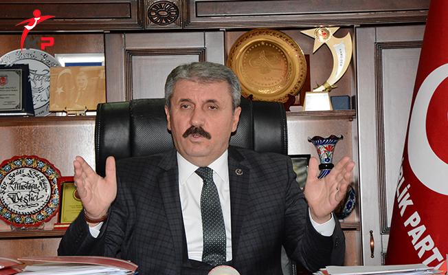 BBP Genel Başkanı Destici'den İşçilere İlişkin Önemli Açıklama