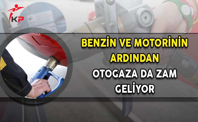 Benzin Fiyatlarına Gelen Zammın Ardından Otogaza da Zam Geliyor!