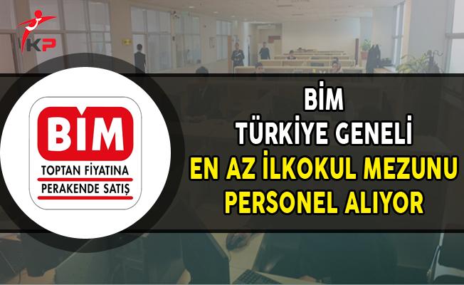 BİM Türkiye Genelinde En Az İlköğretim Mezunu Personel Alıyor