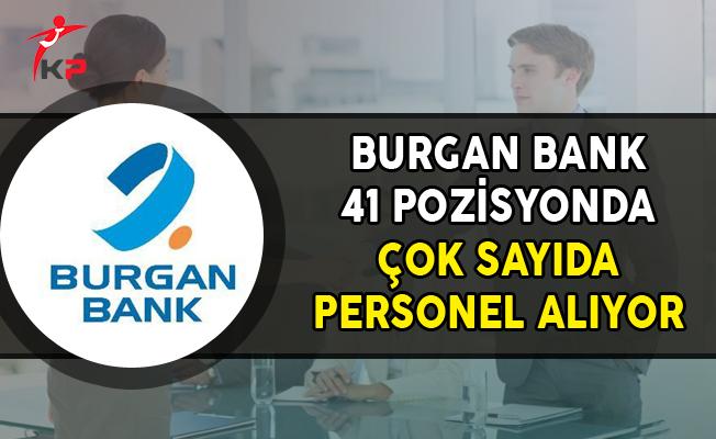 Burgan Bank 41 Açık Pozisyonda Çok Sayıda Personel Alıyor