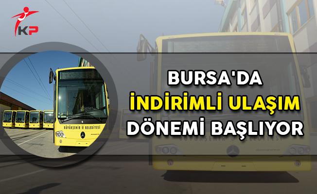 Bursa'da İndirimli Ulaşım Dönemi Başlıyor