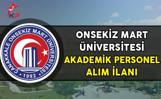 Çanakkale Onsekiz Mart Üniversitesi Akademik Personel Alım İlanı!