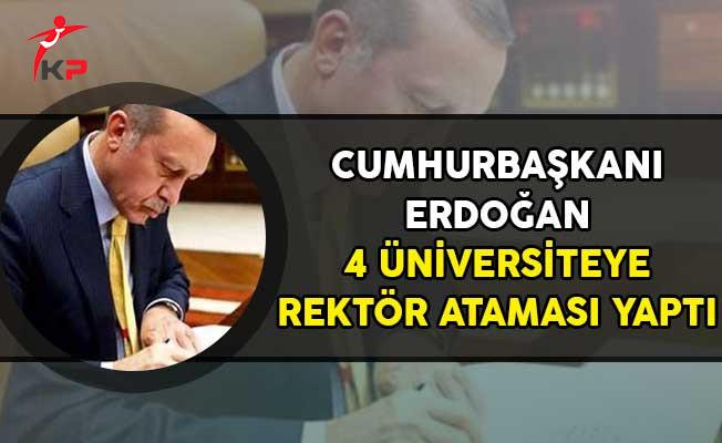 Cumhurbaşkanı Erdoğan 4 Üniversiteye Rektör Ataması Gerçekleştirdi