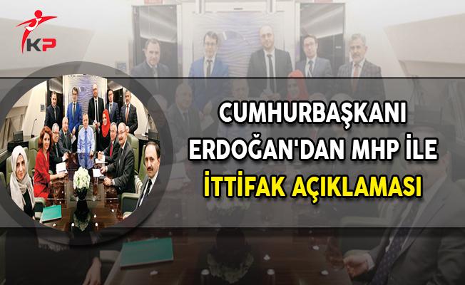 Cumhurbaşkanı Erdoğan'dan MHP İle İttifak Açıklaması
