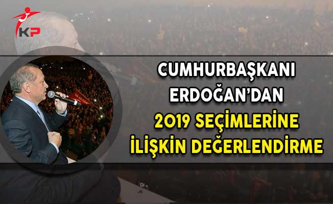 Cumhurbaşkanı Erdoğan'dan Seçim Açıklaması! 'Artık Her Şey Eskisi Gibi Olmayacak'