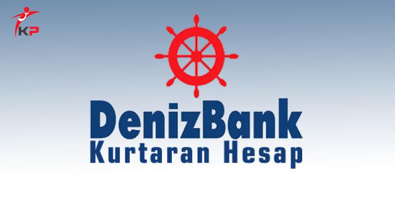 Denizbank Kurtaran Hesap