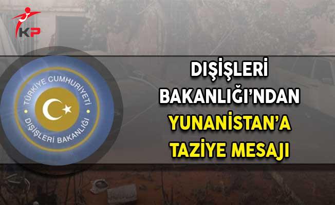 Dışişleri Bakanlığı'ndan Yunanistan'a Taziye Mesajı