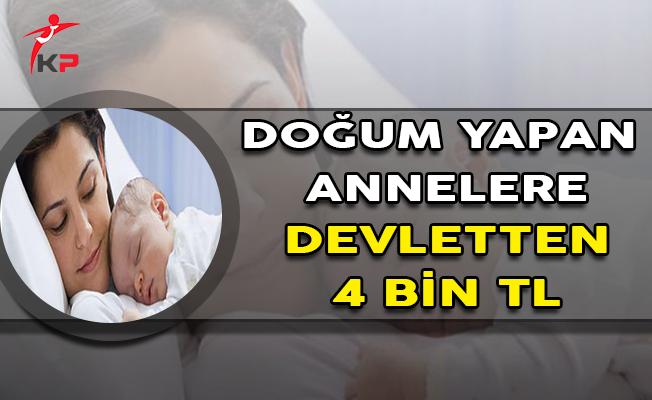 Doğum Yapan Annelere Devletten 4 Bin TL Destek