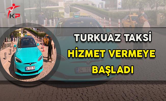 Dünyada Turkuaz Taksiyle Hizmet Veren Tek Ülke Türkiye