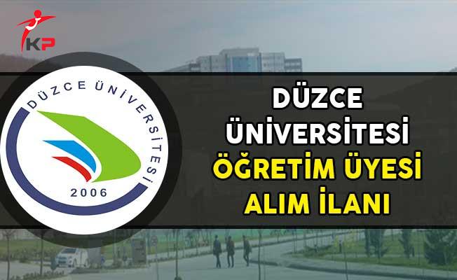 Düzce Üniversitesi Öğretim Üyesi Alımı Yapıyor!