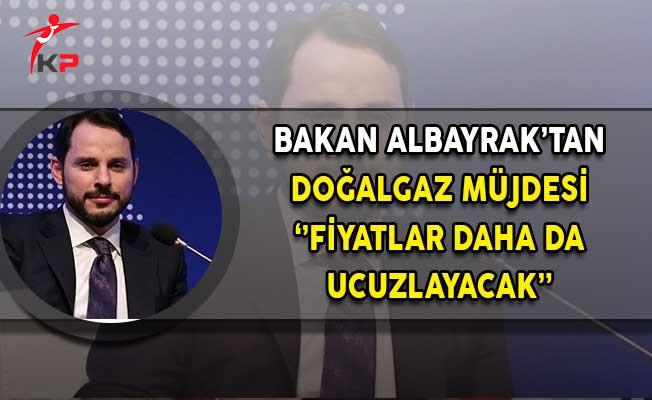 Enerji Bakanı Albayrak'tan Doğalgaz Müjdesi: Fiyatlar Daha da Ucuzlayacak!