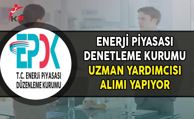 Enerji Piyasası Düzenleme Kurumu (EPDK) 33 Uzman Yardımcısı Alımı Yapıyor