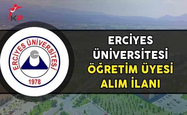 Erciyes Üniversitesi Öğretim Görevlisi Alım İlanı