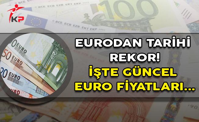 Eurodan Tarihi Rekor! Euro Ne Kadar?