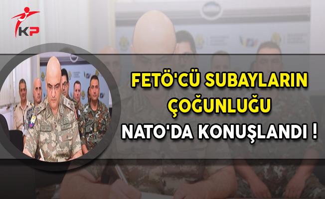 FETÖ'cü Subayların Çoğunluğu NATO'da Konuşlandı !