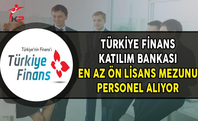 Finans Katılım Bankası En Az Ön Lisans Mezunu Personel Alımları Yapıyor