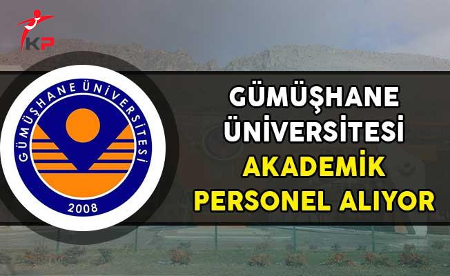 Gümüşhane Üniversitesi Akademik Personel Alıyor