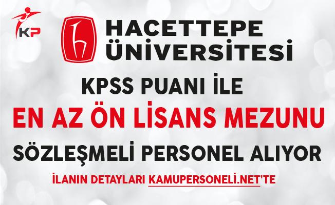 Hacettepe Üniversitesi Memur Alımında Son Gün