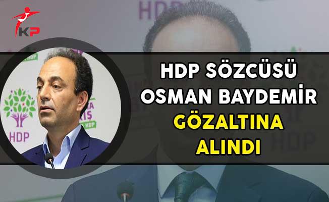 HDP Sözcüsü Osman Baydemir Gözaltına Alındı!