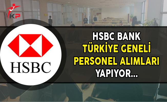 HSBC Bank Kasım Ayı Türkiye Geneli Personel Alımları Yapıyor