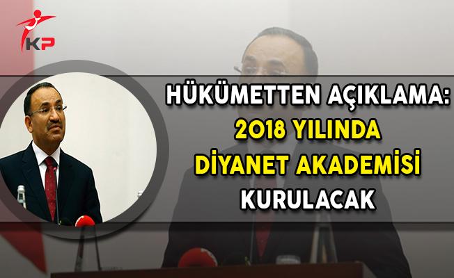 Hükümetten Açıklama: 2018 Yılında Diyanet Akademisi Kuruluyor