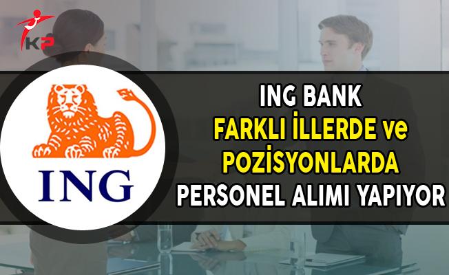ING Bank Kasım Ayı Personel Alım İlanı Yayımlandı