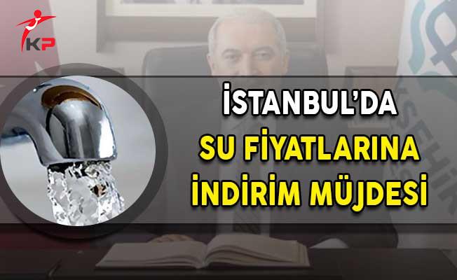 İstanbul'da Su Fiyatlarına İndirim Müjdesi!