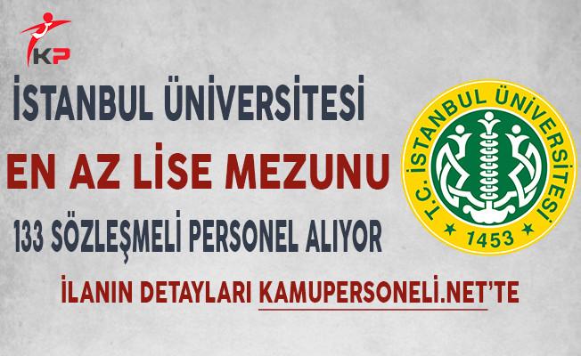 İstanbul Üniversitesi En Az Lise Mezunu 133 Sözleşmeli Personel Alımı Yapıyor