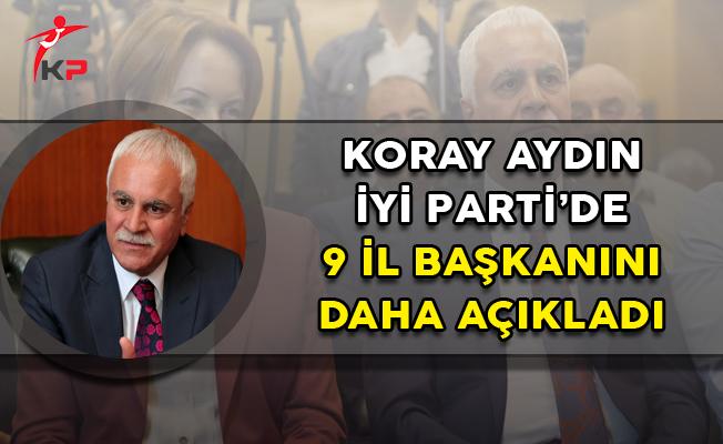 İYİ Parti'de 9 İl Başkanı Daha Açıklandı