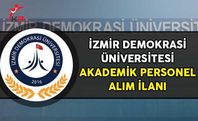 İzmir Demokrasi Üniversitesi Akademik Personel Alımı Yapacağını Açıkladı