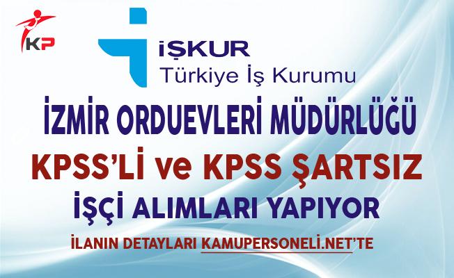 İzmir Orduevleri Müdürlüğü İşkur Aracılığıyla İşçi Alımı Yapıyor