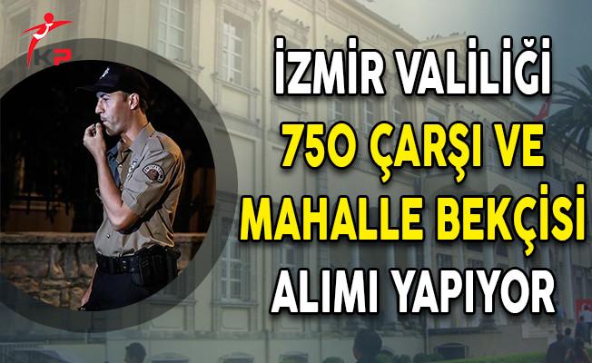 İzmir Valiliği 750 Bekçi Alım İlanı Yayımladı!