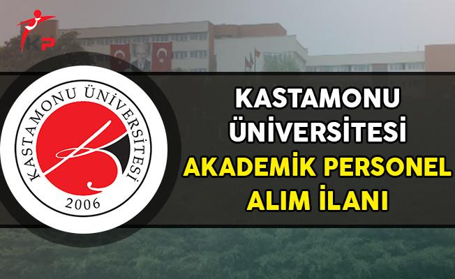 Kastamonu Üniversitesi Akademik Personel Alımı Yapıyor