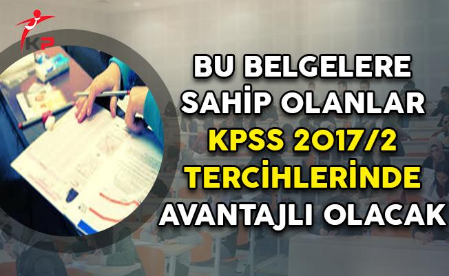 KPSS 2017/2 Kadroları Açıklandı ! Tercihlerde Bu Belgelere Sahip Olanlar Çok Avantajlı Olacak
