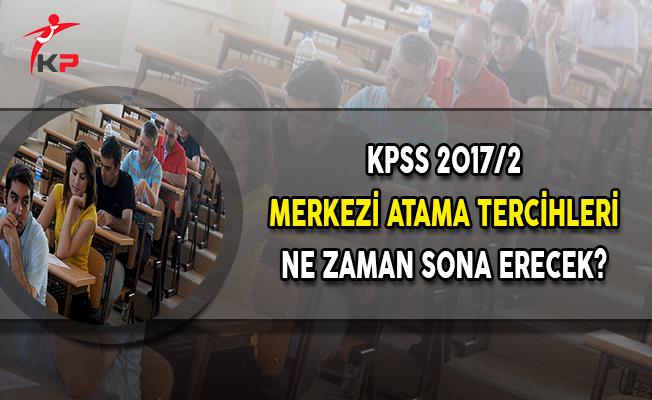 KPSS 2017/2 Merkezi Atama 2 Bin 38 Memur Alımı Tercihleri Ne Zaman Sona Erecek?