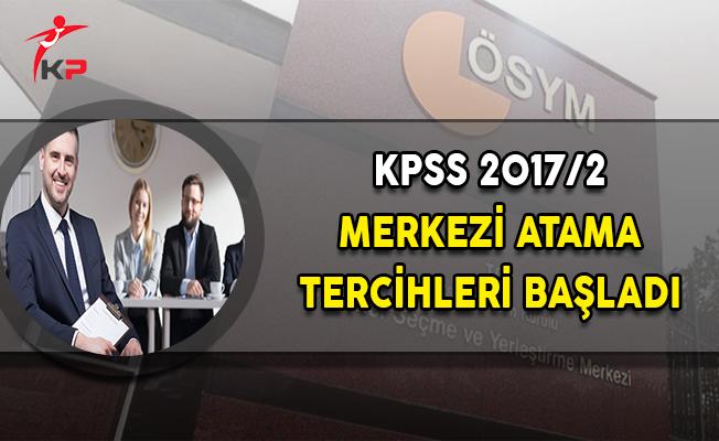 KPSS 2017/2 Merkezi Atama Tercihleri Başladı