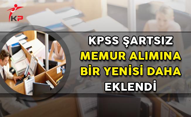 KPSS Şartsız Kamu Personeli Alımına Bir Yenisi Daha Eklendi