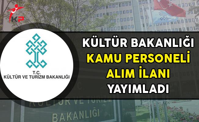 Kültür Bakanlığı Kamu Personeli Alım İlanı Yayımladı!