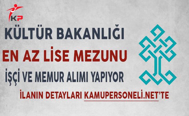 Kültür ve Turizm Bakanlığı İşçi ve Memur Alımı Yapıyor!