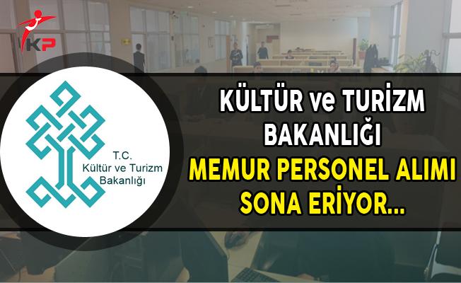Kültür ve Turizm Bakanlığı Memur Personel Alımı Başvuruları Başladı